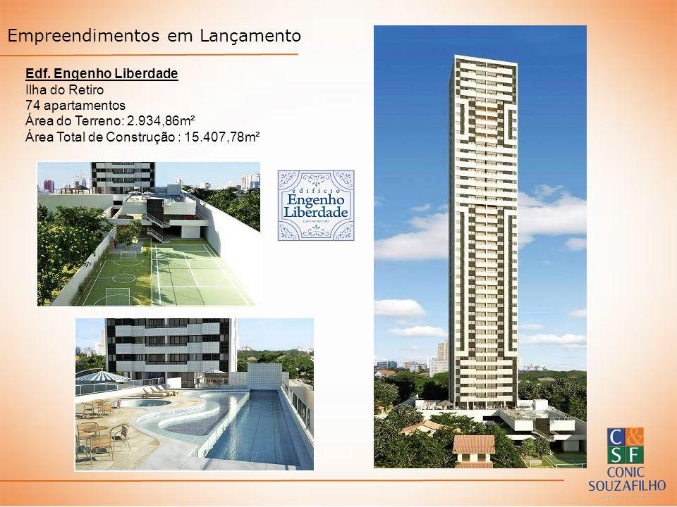 Empreendimentos em Lançamento Edf. Engenho Liberdade Ilha do Retiro 74 apartamentos Área do Terreno: 2.934,86m² Área Total de Construção : 15.407,78m²