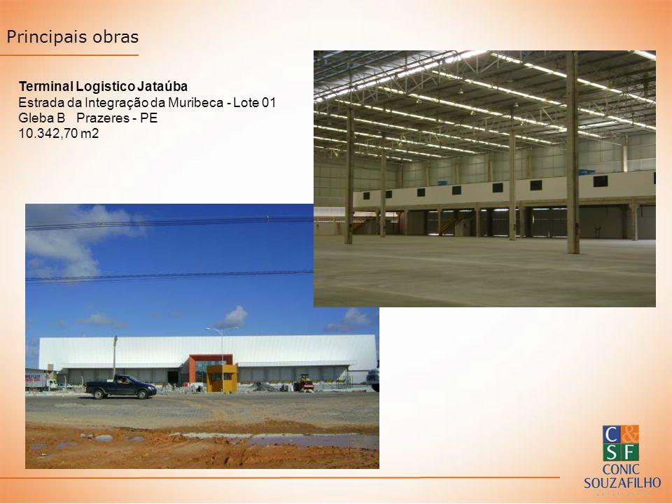 Principais obras Terminal Logistico Jataúba Estrada da Integração da Muribeca - Lote 01 Gleba B Prazeres - PE 10.342,70 m2