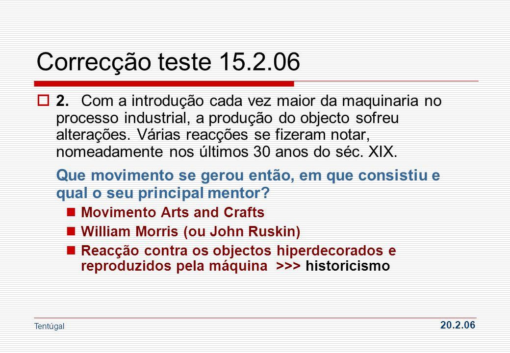 Correcção teste 15.2.06 Defesa da produção manual e artesanal......