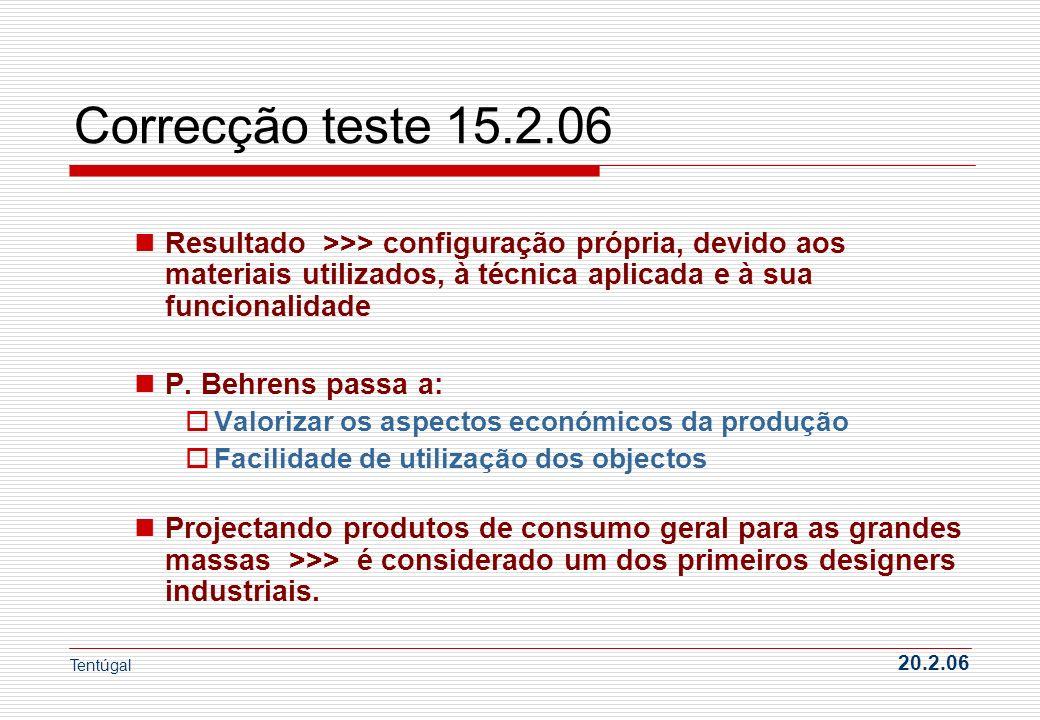 Correcção teste 15.2.06 Resultado >>> configuração própria, devido aos materiais utilizados, à técnica aplicada e à sua funcionalidade P. Behrens pass