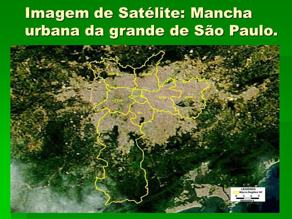 Imagem de Satélite: Mancha urbana da grande de São Paulo.