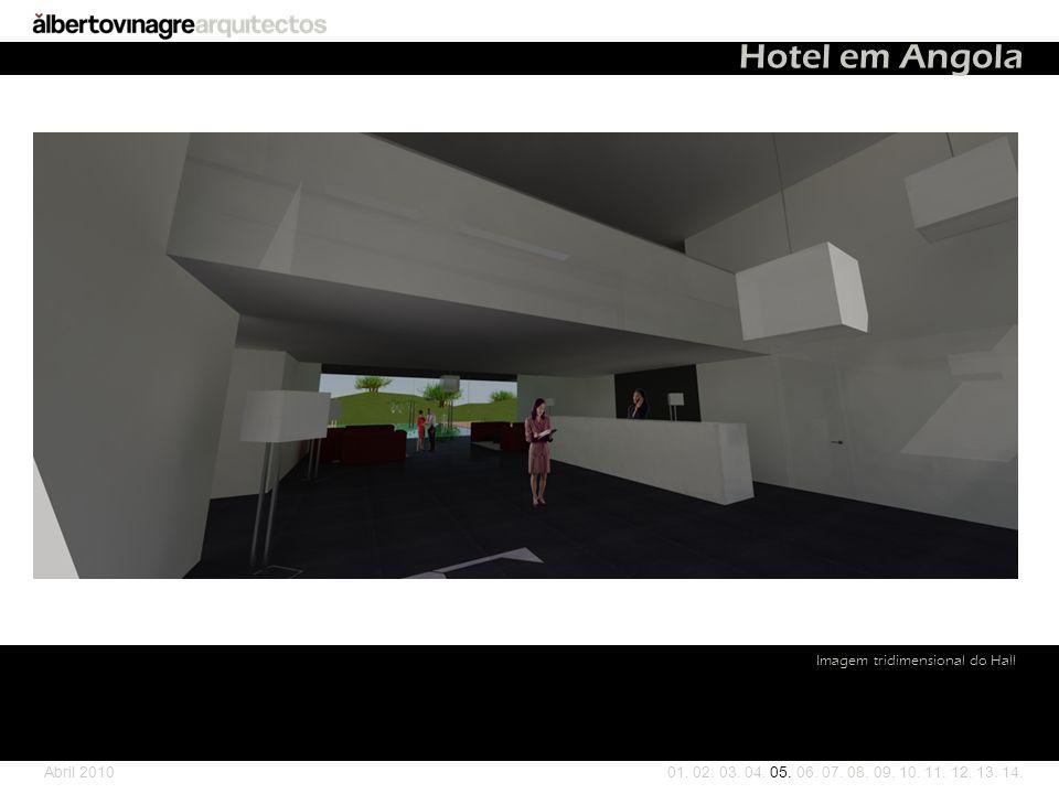 Imagem tridimensional do Hall 01.02. 03. 04. 05. 06.