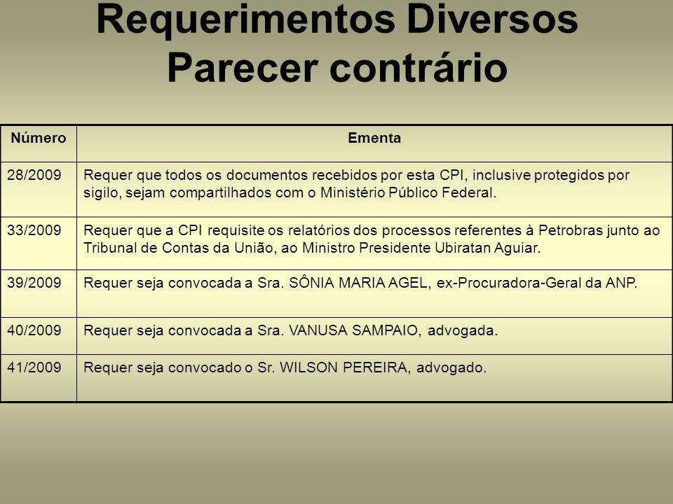 NúmeroEmenta 28/2009Requer que todos os documentos recebidos por esta CPI, inclusive protegidos por sigilo, sejam compartilhados com o Ministério Público Federal.