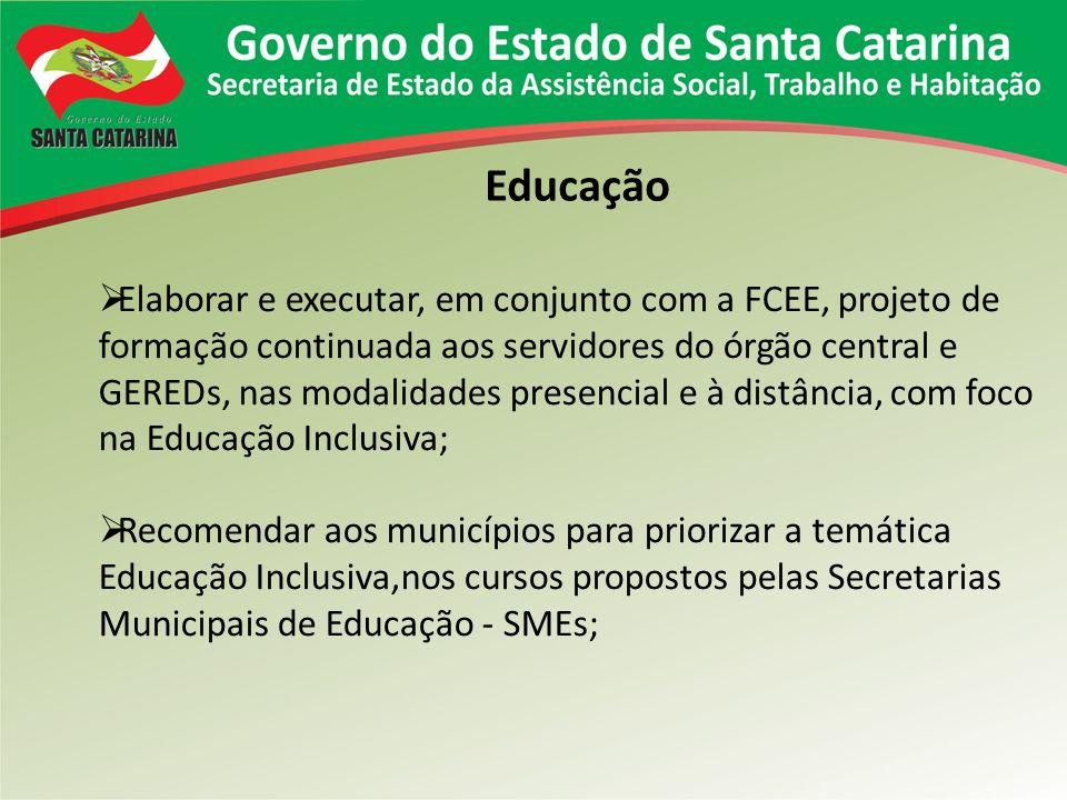 Educação Elaborar e executar, em conjunto com a FCEE, projeto de formação continuada aos servidores do órgão central e GEREDs, nas modalidades presenc