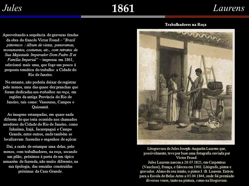 Ernest Jaime 1861 Panorama do Rio de Janeiro tomado da Ilha das Cobras. Outra gravura, elaborada para a obra do francês Victor Frond – Brazil pittores
