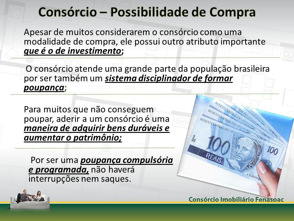 Apesar de muitos considerarem o consórcio como uma modalidade de compra, ele possui outro atributo importante que é o de investimento; Para muitos que
