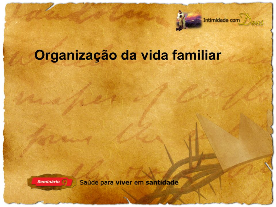 Organização da vida familiar