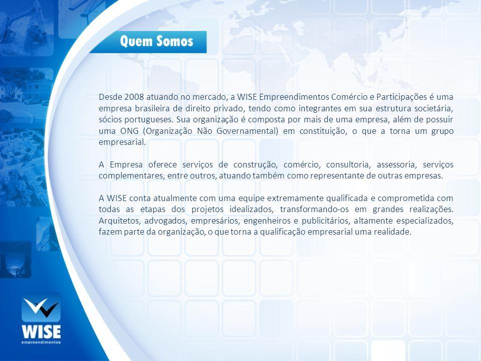 Desde 2008 atuando no mercado, a WISE Empreendimentos Comércio e Participações é uma empresa brasileira de direito privado, tendo como integrantes em