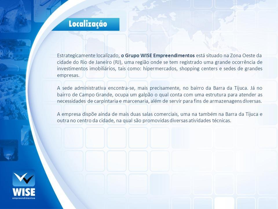 Estrategicamente localizado, o Grupo WISE Empreendimentos está situado na Zona Oeste da cidade do Rio de Janeiro (RJ), uma região onde se tem registra