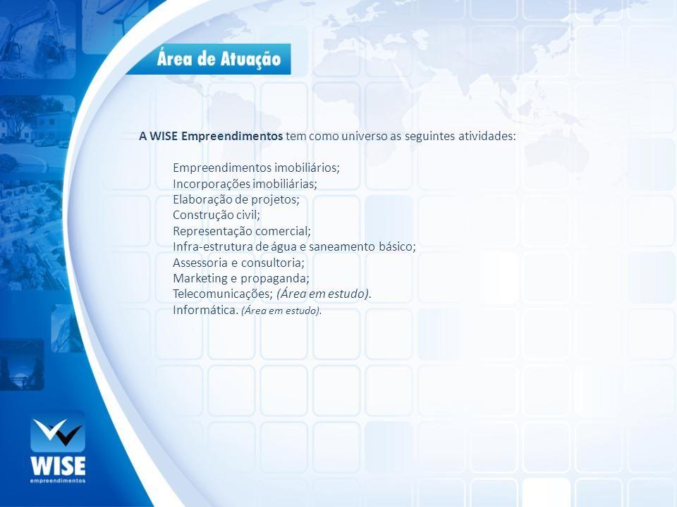 A WISE Empreendimentos tem como universo as seguintes atividades: Empreendimentos imobiliários; Incorporações imobiliárias; Elaboração de projetos; Co