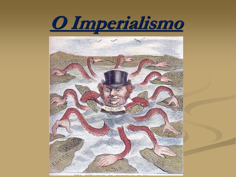 O Imperialismo