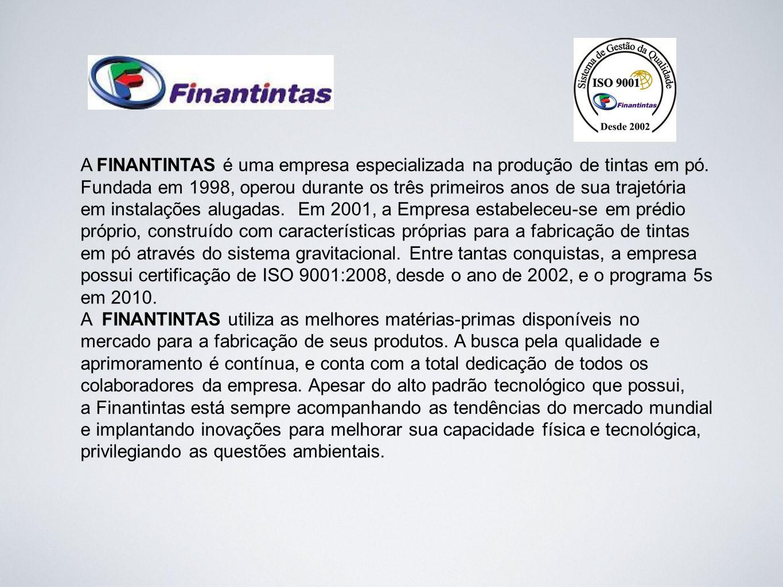 A FINANTINTAS é uma empresa especializada na produção de tintas em pó.