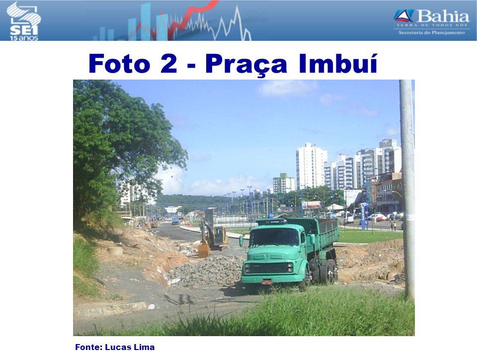 Fonte: Lucas Lima Foto 2 - Praça Imbuí