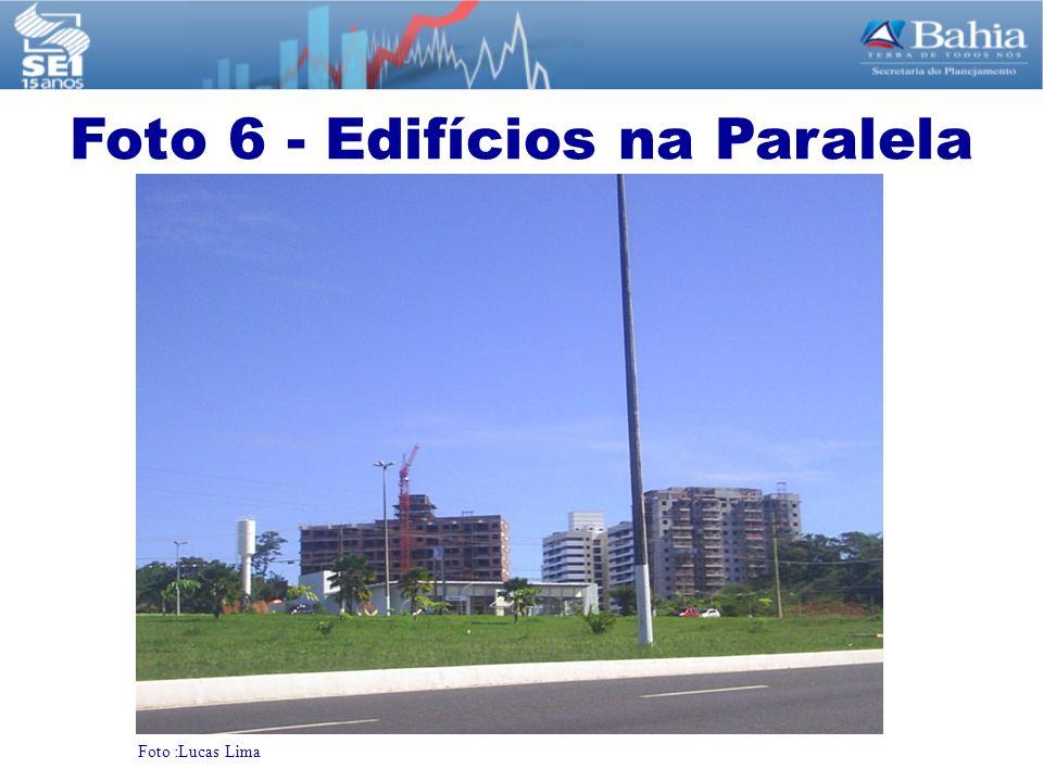 Foto :Lucas Lima Foto 6 - Edifícios na Paralela