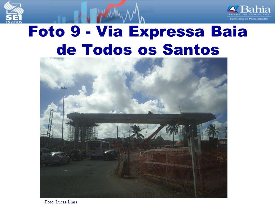 Foto 9 - Via Expressa Baia de Todos os Santos Foto :Lucas Lima
