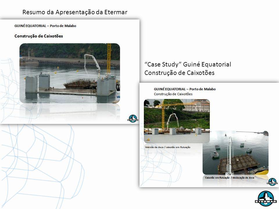 Resumo da Apresentação da Etermar Case Study Guiné Equatorial Construção de Caixotões