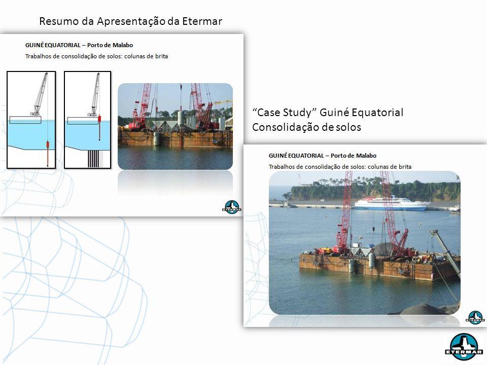 Resumo da Apresentação da Etermar Case Study Guiné Equatorial Consolidação de solos