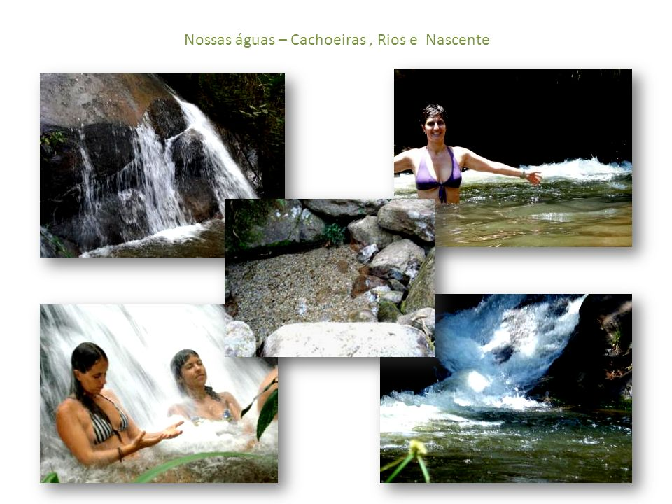 Nossas águas – Cachoeiras, Rios e Nascente