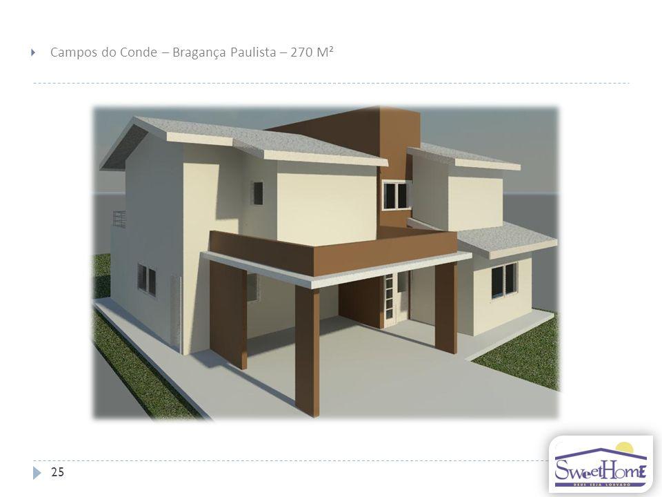 25 Campos do Conde – Bragança Paulista – 270 M²