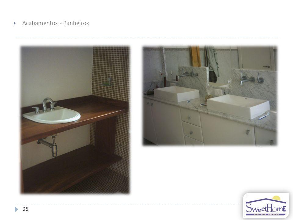 35 Acabamentos - Banheiros