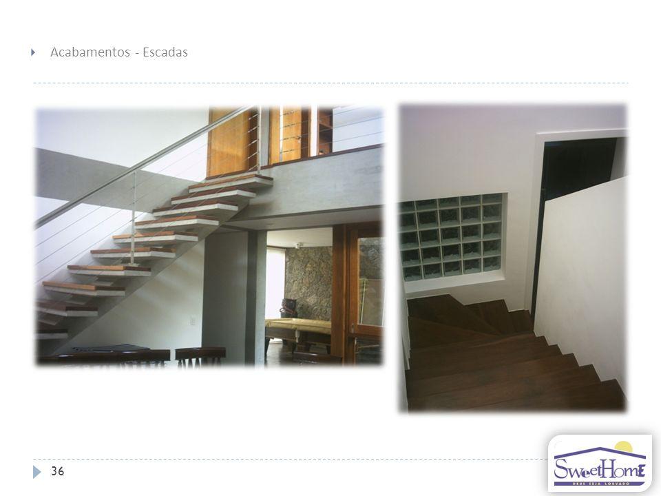 36 Acabamentos - Escadas