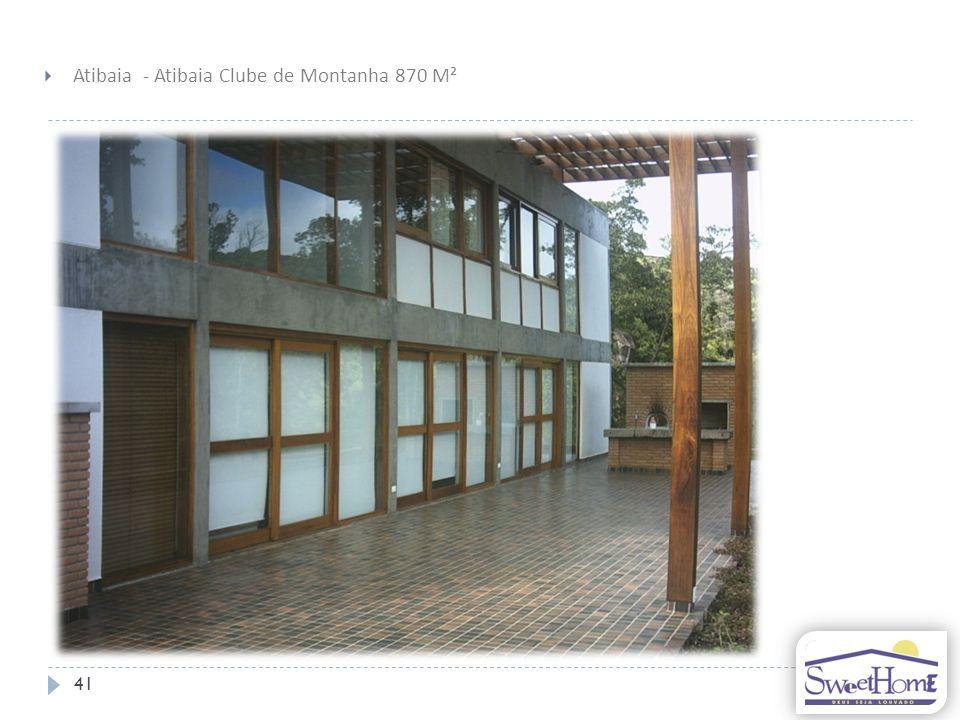 41 Atibaia - Atibaia Clube de Montanha 870 M²