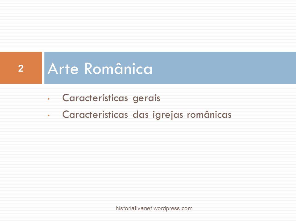 Características gerais Características das igrejas românicas Arte Românica 2 historiativanet.wordpress.com