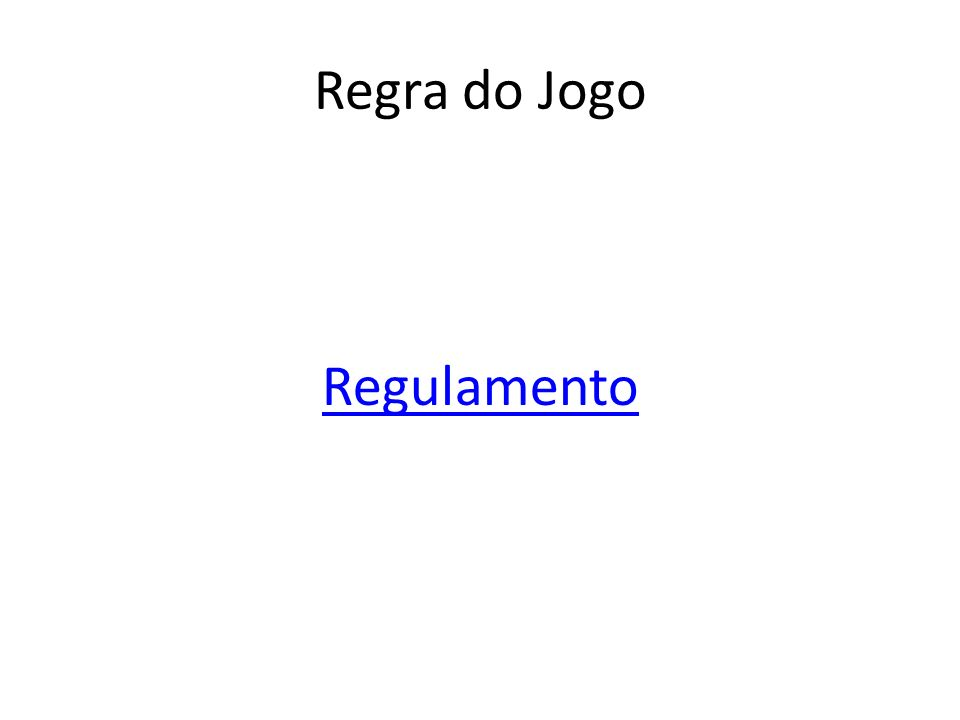 Regra do Jogo Regulamento