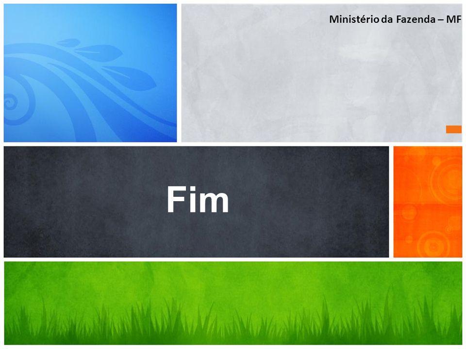 Qual é a sua Mensagem? Fim Ministério da Fazenda – MF