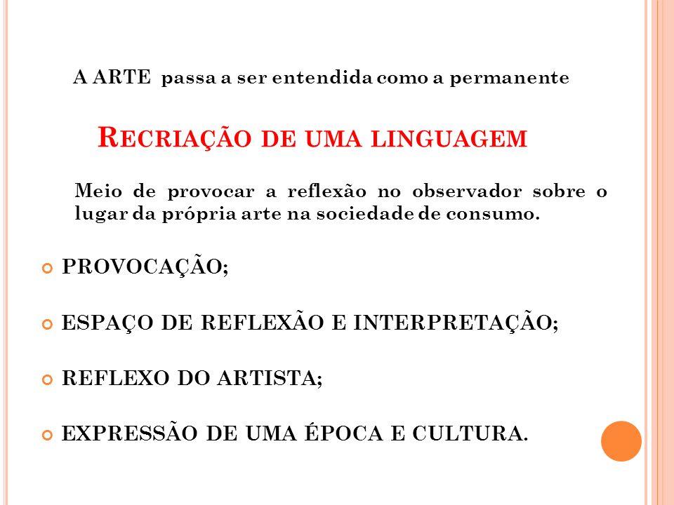 V ÁRIAS FORMAS DE ARTES Pintura; Escultura; Música; Fotografia; Arquitetura; Dança; Cinema; Literatura oral e escrita; Teatro e outras.