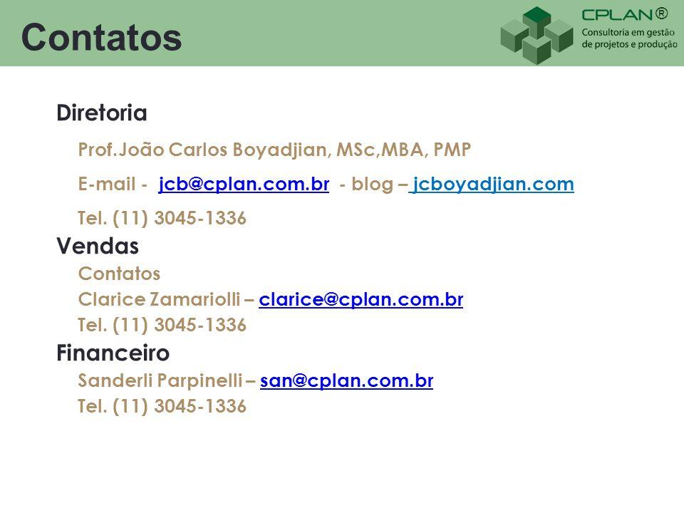 ® Contatos Diretoria Prof.João Carlos Boyadjian, MSc,MBA, PMP E-mail - jcb@cplan.com.br - blog – jcboyadjian.comjcb@cplan.com.br Tel. (11) 3045-1336 V