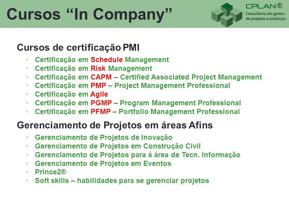 ® Cursos In Company Cursos de certificação PMI Certificação em Schedule Management Certificação em Risk Management Certificação em CAPM – Certified As