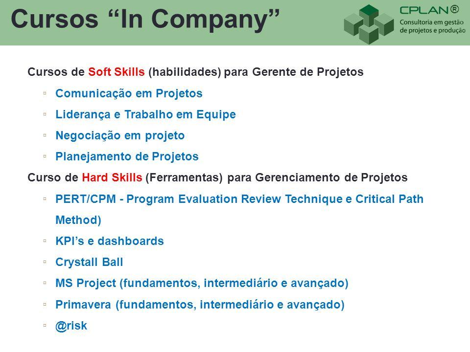 ® Cursos In Company Cursos de Soft Skills (habilidades) para Gerente de Projetos Comunicação em Projetos Liderança e Trabalho em Equipe Negociação em