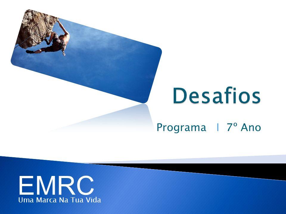 Programa I 7º Ano EMRC Uma Marca Na Tua Vida