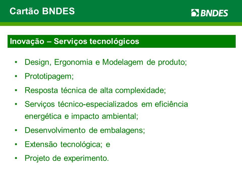 Design, Ergonomia e Modelagem de produto; Prototipagem; Resposta técnica de alta complexidade; Serviços técnico-especializados em eficiência energétic