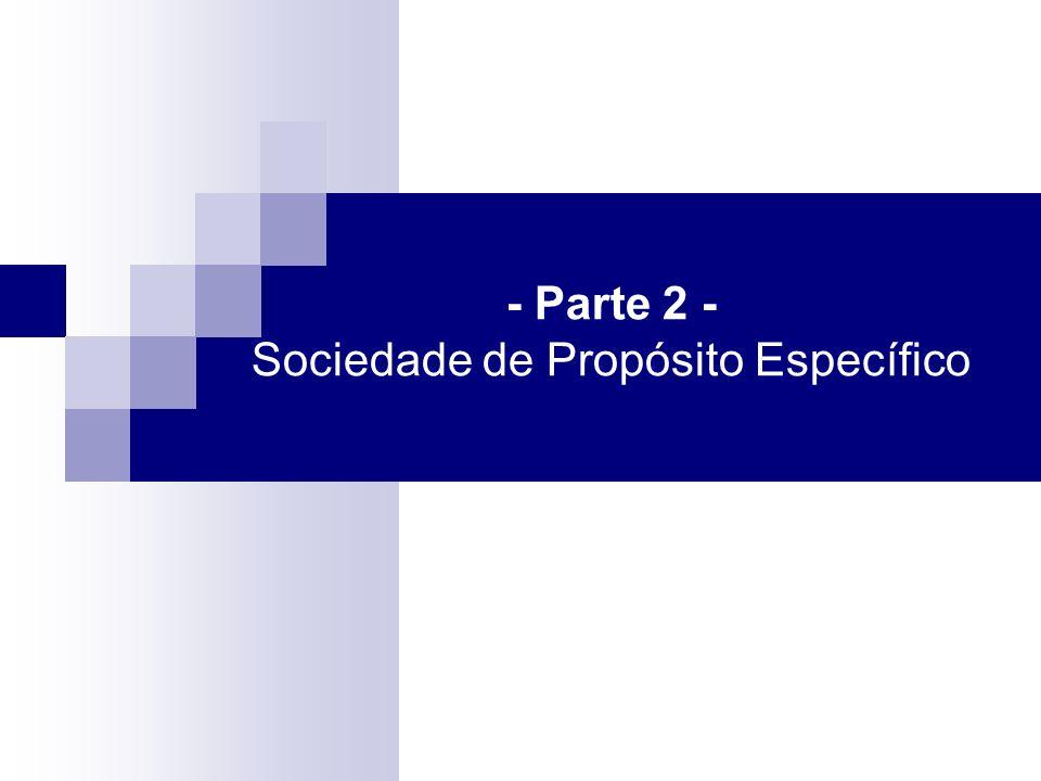 - Parte 2 - Sociedade de Propósito Específico