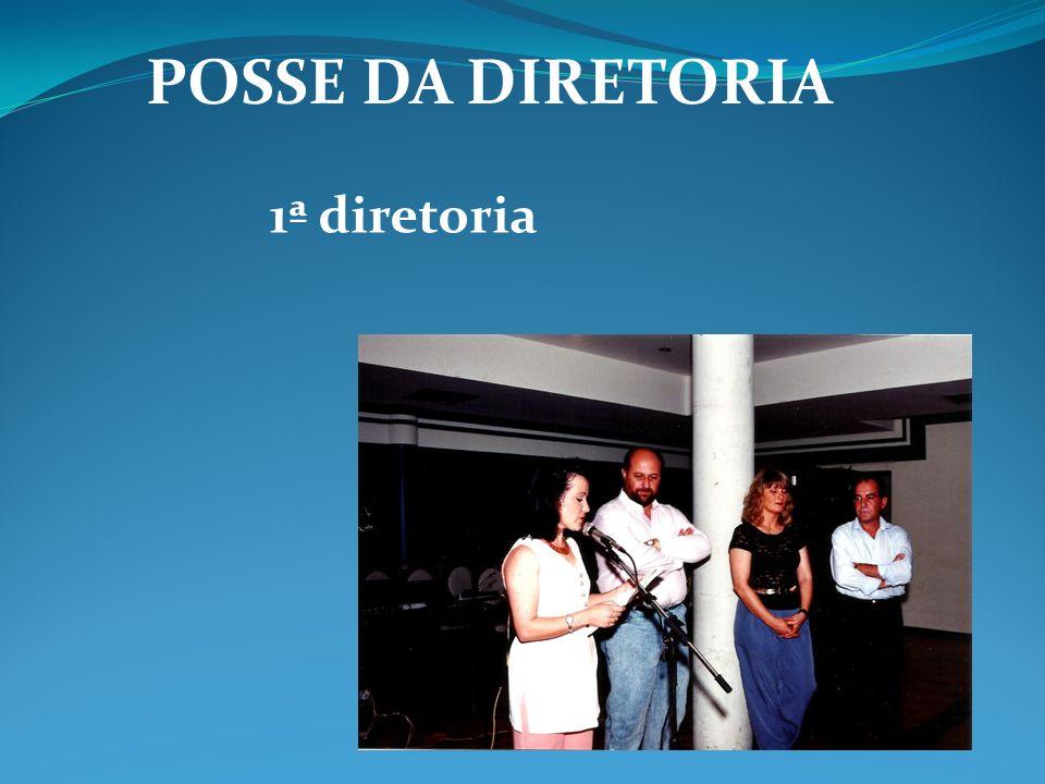 POSSE DA DIRETORIA 1ª diretoria