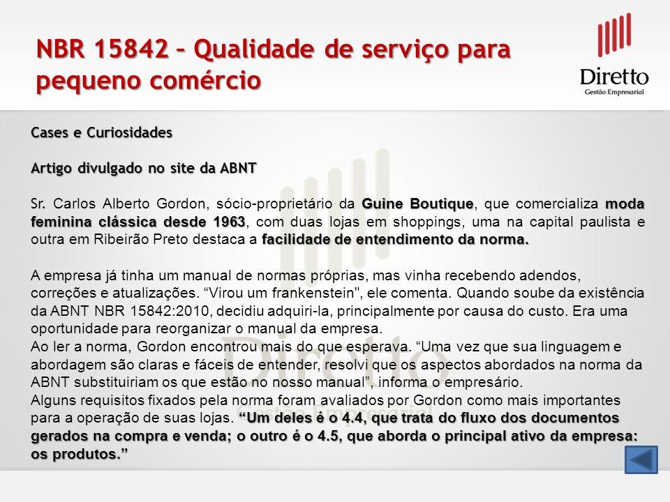NBR 15842 – Qualidade de serviço para pequeno comércio Cases e Curiosidades Artigo divulgado no site da ABNT Guine Boutiquemoda feminina clássica desd
