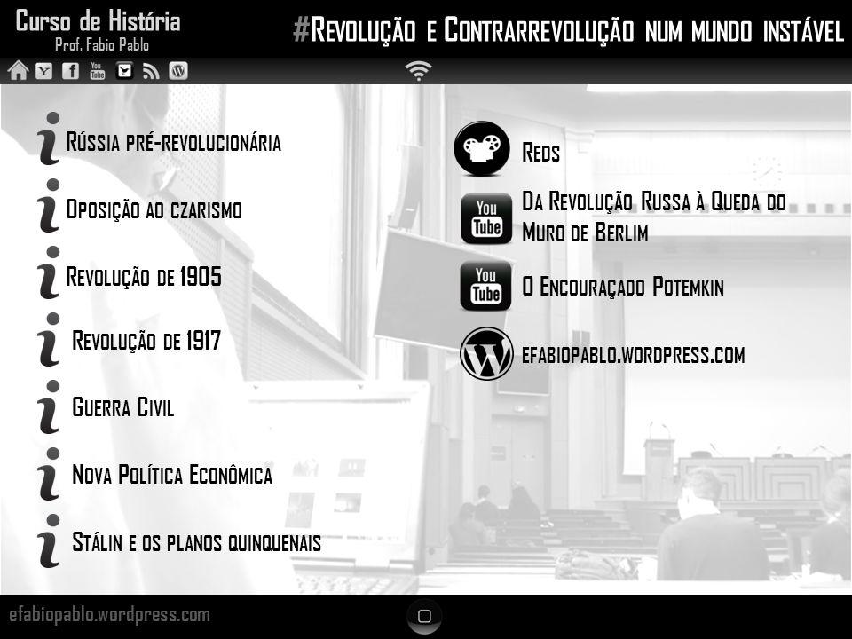 Curso de História Prof. Fabio Pablo #R EVOLUÇÃO E C ONTRARREVOLUÇÃO NUM MUNDO INSTÁVEL efabiopablo.wordpress.com R ÚSSIA PRÉ - REVOLUCIONÁRIA O POSIÇÃ