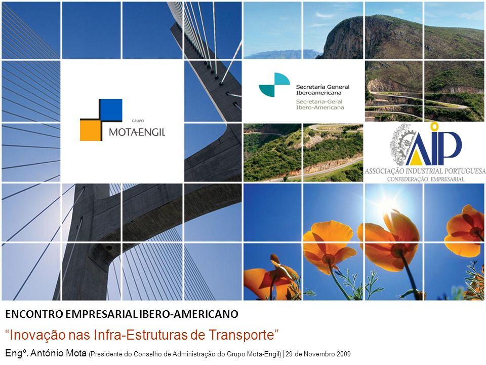 Inovação nas Infra-estruturas de Transporte Inovação nas Infra-Estruturas de Transporte Engº.