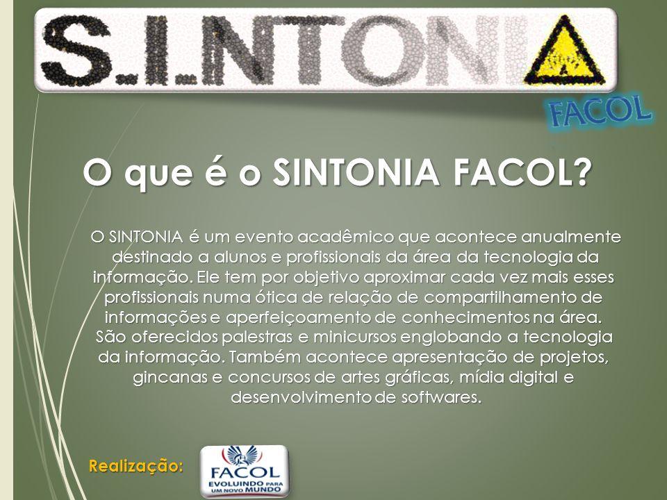 O SINTONIA é um evento acadêmico que acontece anualmente destinado a alunos e profissionais da área da tecnologia da destinado a alunos e profissionais da área da tecnologia da informação.