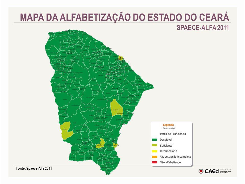Fonte: Spaece-Alfa 2011 MAPA DA ALFABETIZAÇÃO DO ESTADO DO CEARÁ SPAECE-ALFA 2011