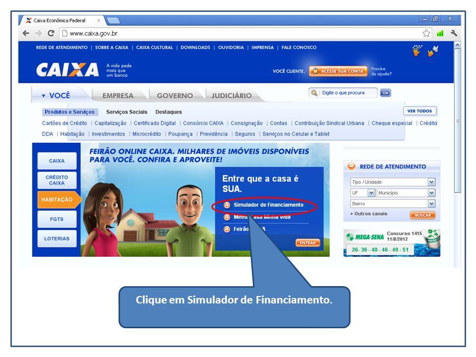 Clique em Simulador de Financiamento.