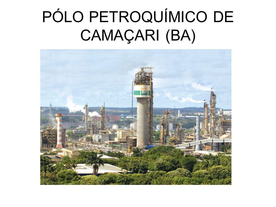 PÓLO PETROQUÍMICO DE CAMAÇARI (BA)