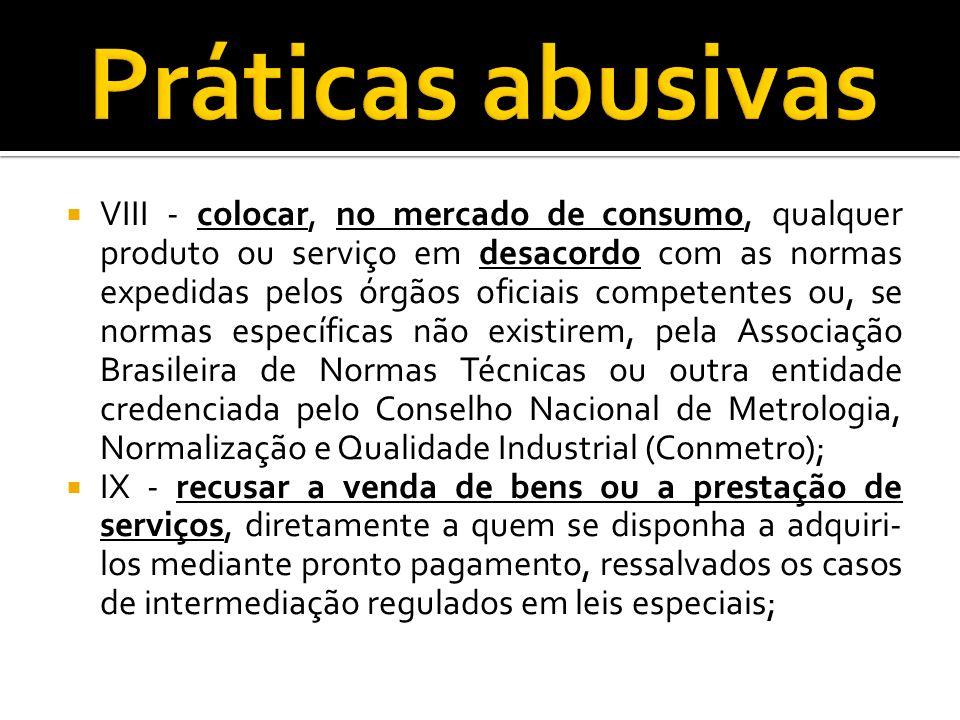 VIII - colocar, no mercado de consumo, qualquer produto ou serviço em desacordo com as normas expedidas pelos órgãos oficiais competentes ou, se norma