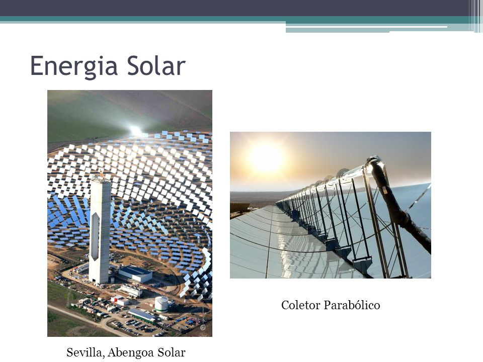 Energia Solar Sevilla, Abengoa Solar Coletor Parabólico
