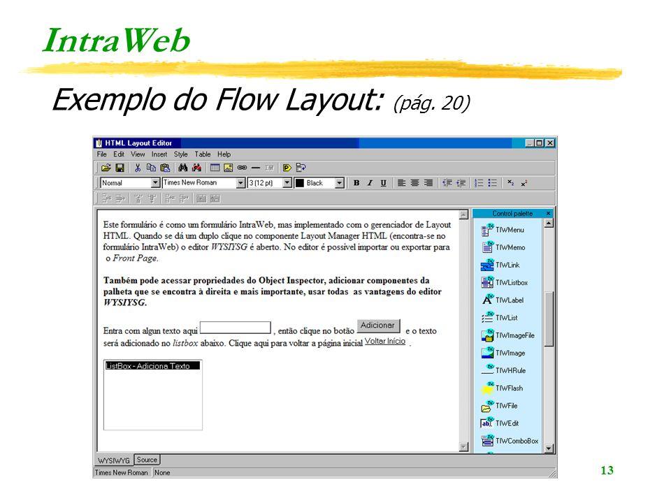 13 IntraWeb Exemplo do Flow Layout: (pág. 20)