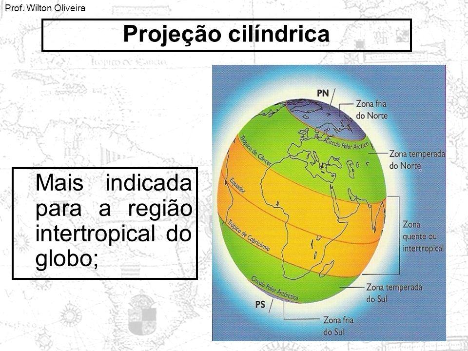 Mais indicada para a região intertropical do globo; Projeção cilíndrica