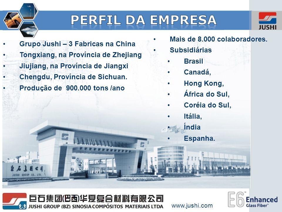 www.jushi.com Grupo Jushi – 3 Fabricas na China Tongxiang, na Província de Zhejiang Jiujiang, na Província de Jiangxi Chengdu, Província de Sichuan. P