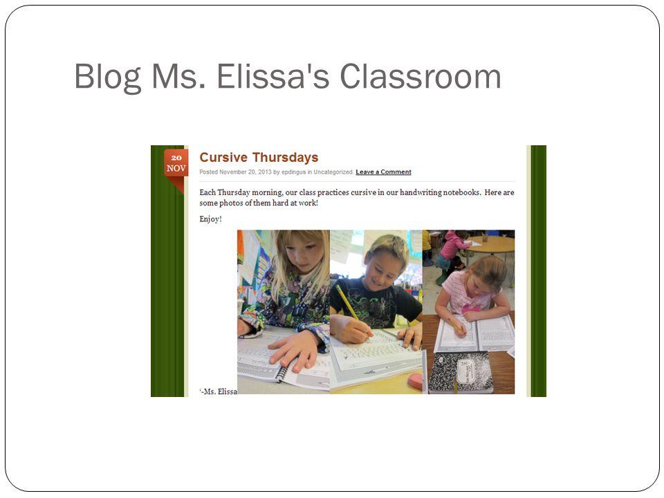 Blog Ms. Elissa's Classroom